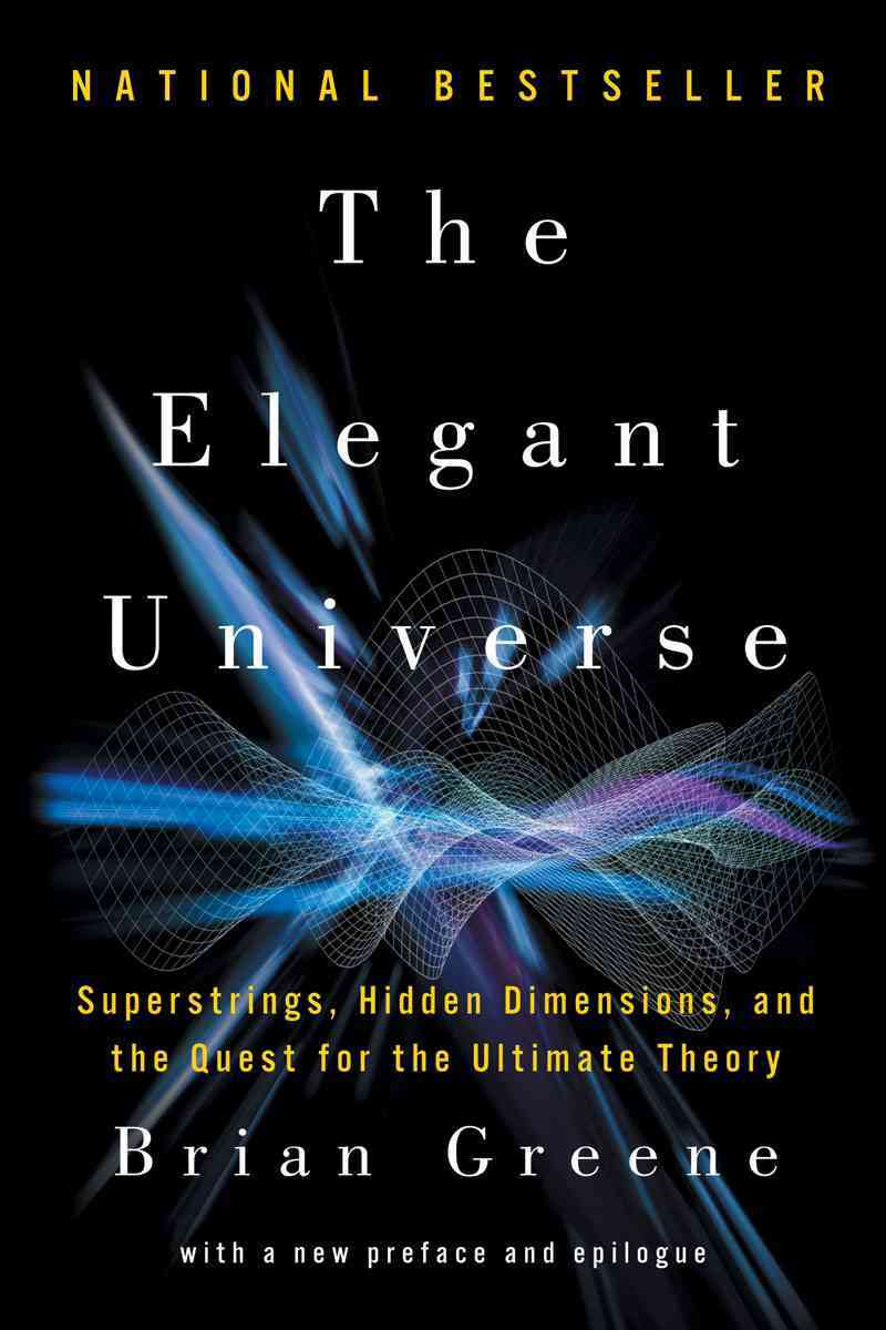 The Elegant Universe By Greene, Brian